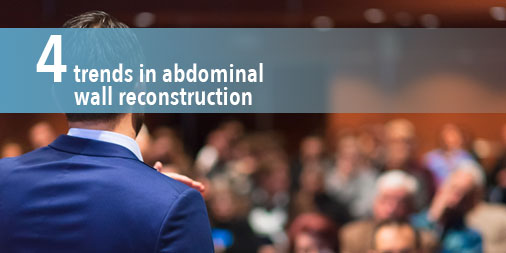Trends in abdominal wall reconstruction